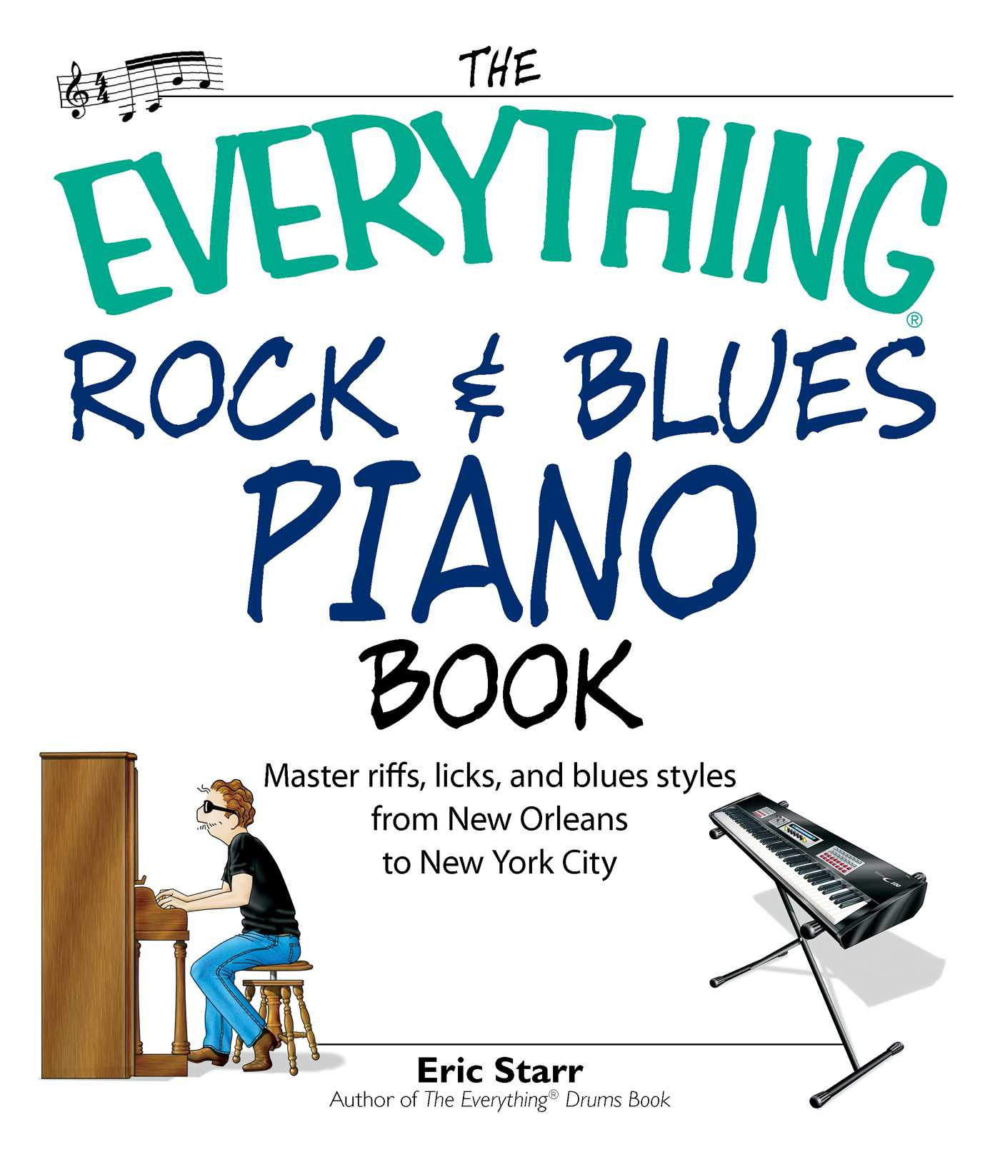 Book Cover Image (jpg): The Everything Rock & Blues Piano Book. eBook  9781605502595