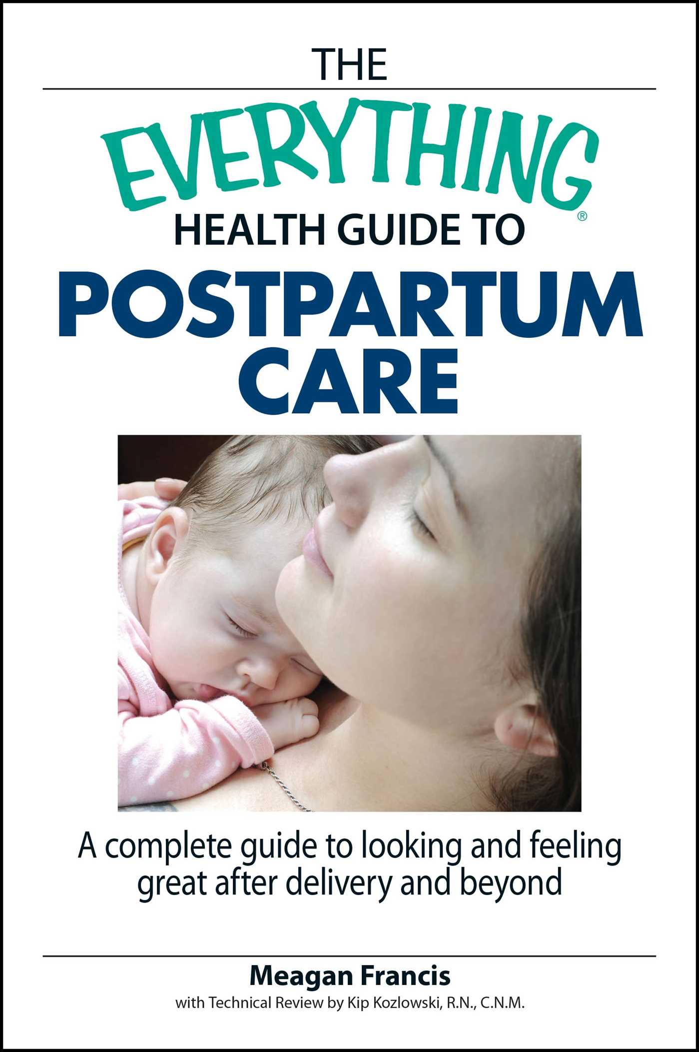 The Everything Health Guide To Postpartum Care eBook by ...