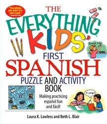 The Everything Kids' First Spanish Puzzle & Activity Book