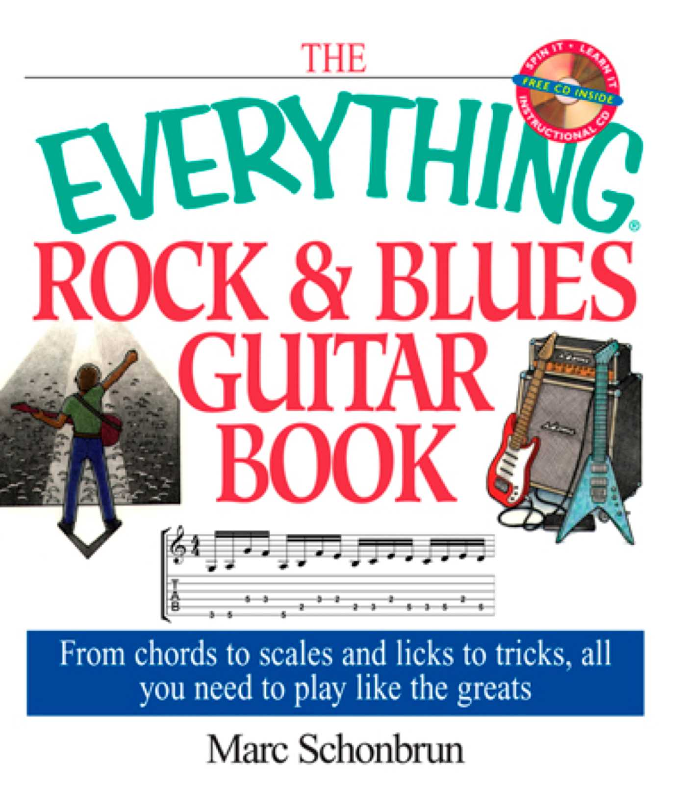 The Everything Rock Blues Guitar Book Ebook By Marc Schonbrun