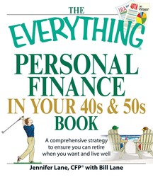 The Everything Personal Finance in Your 40s and 50s Book