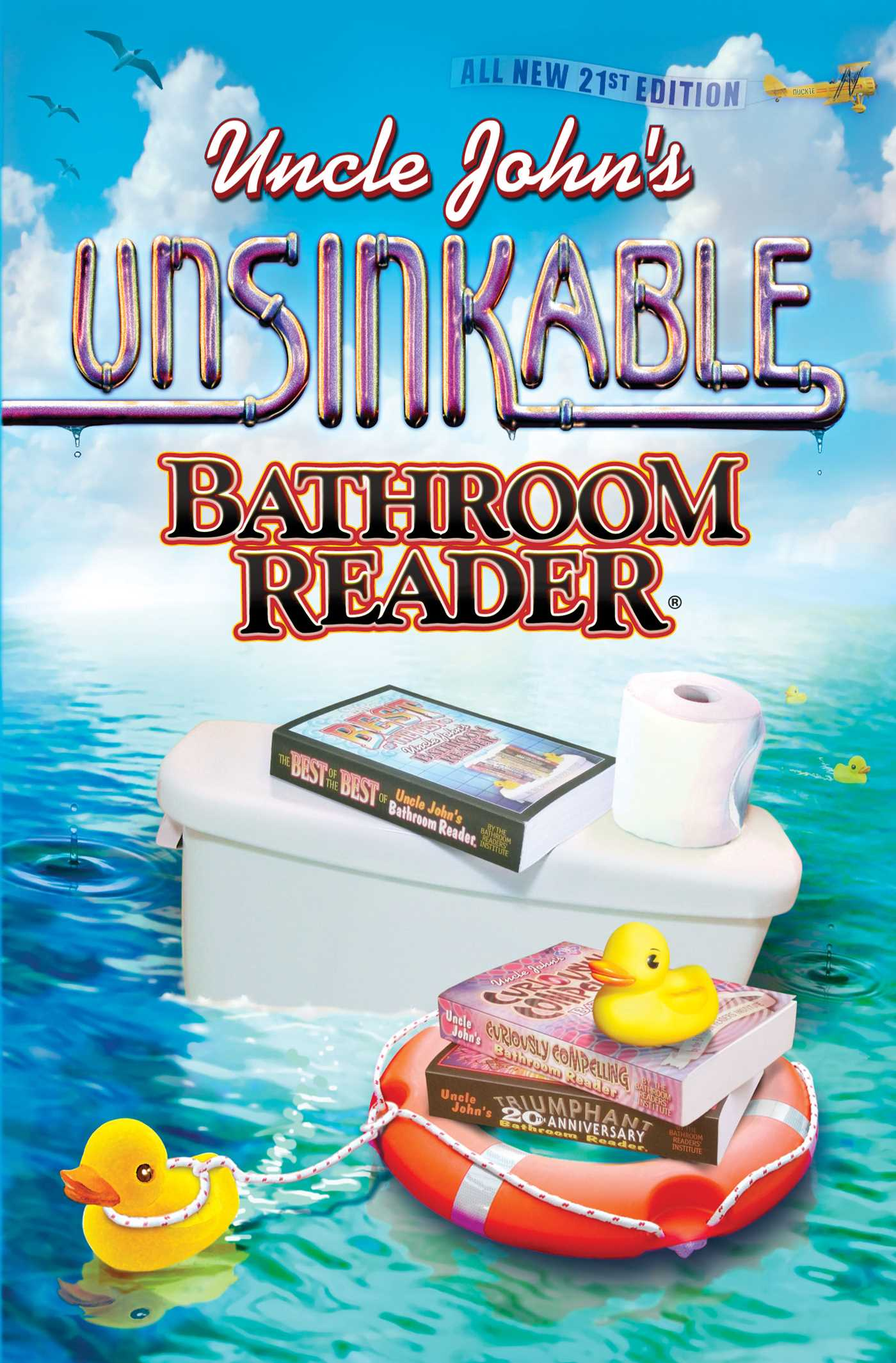 Uncle John S Unsinkable Bathroom Reader Ebook By Bathroom Readers Institute Official Publisher Page Simon Schuster