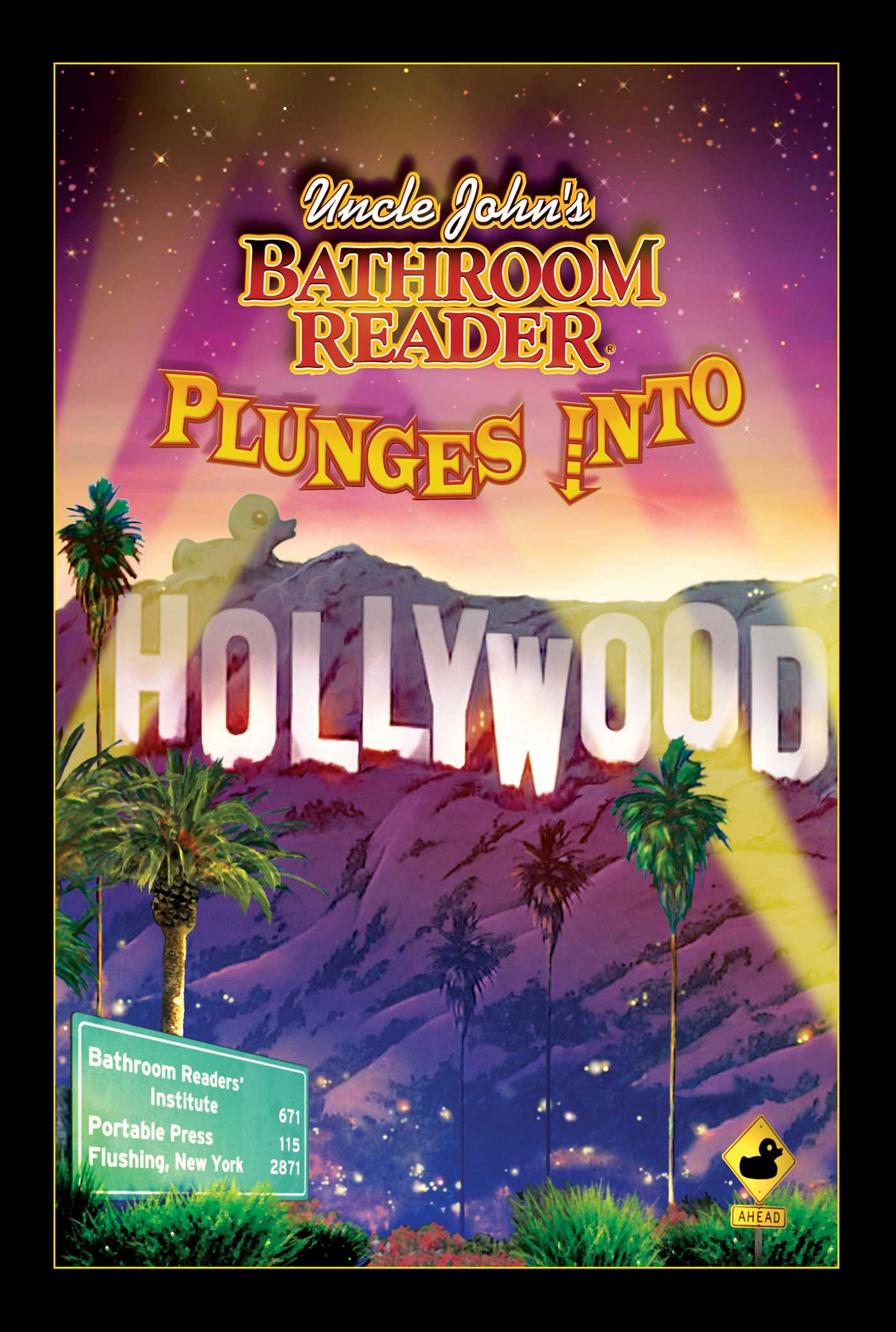 Uncle johns bathroom reader plunges into hollywood 9781607106593 hr