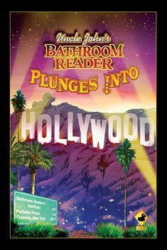 Uncle John's Bathroom Reader Plunges Into Hollywood