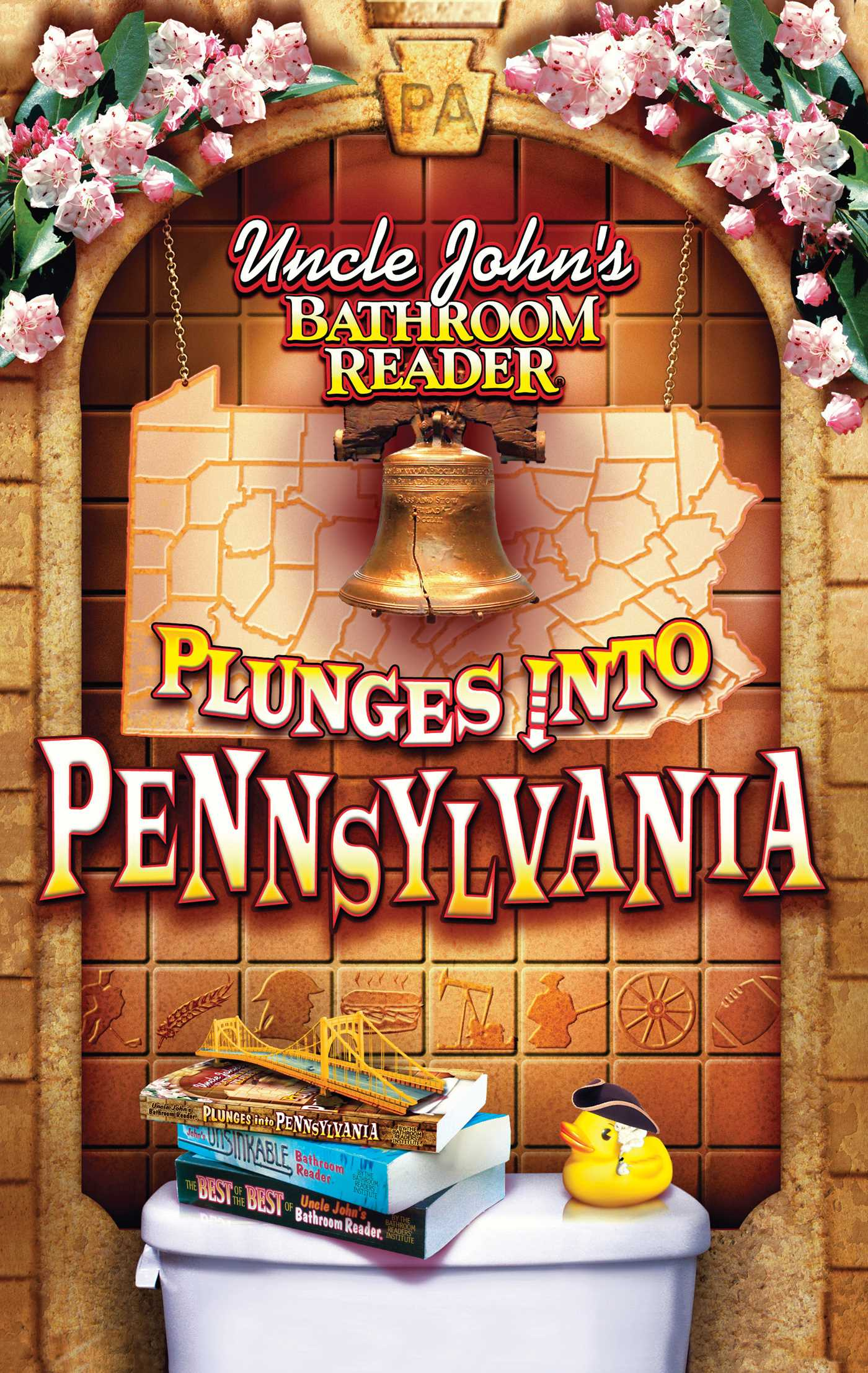 Book Cover Image (jpg): Uncle John's Bathroom Reader Plunges Into  Pennsylvania