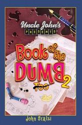 Uncle John's Presents Book of the Dumb 2