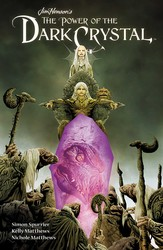 Jim Henson's The Power of the Dark Crystal Vol. 1