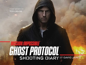 Mission: Impossible Ghost Protocol | Book by David James