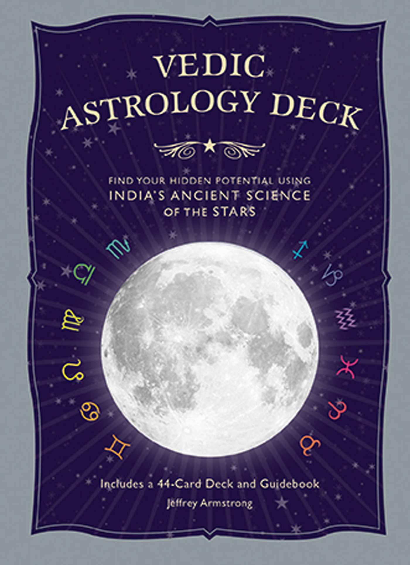 Vedic Astrology Deck | Book by Jeffrey Armstrong | Official ...