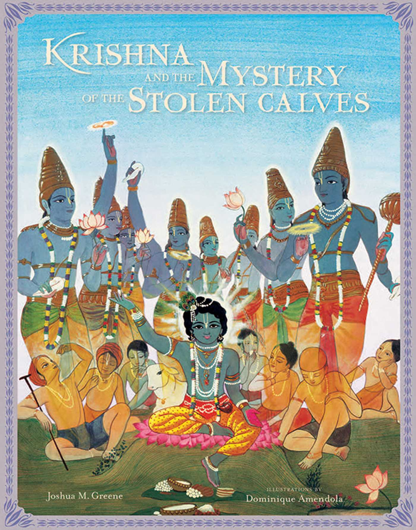 Krishna and the mystery of the stolen calves book by joshua m krishna and the mystery of the stolen calves 9781608871735 hr fandeluxe Images