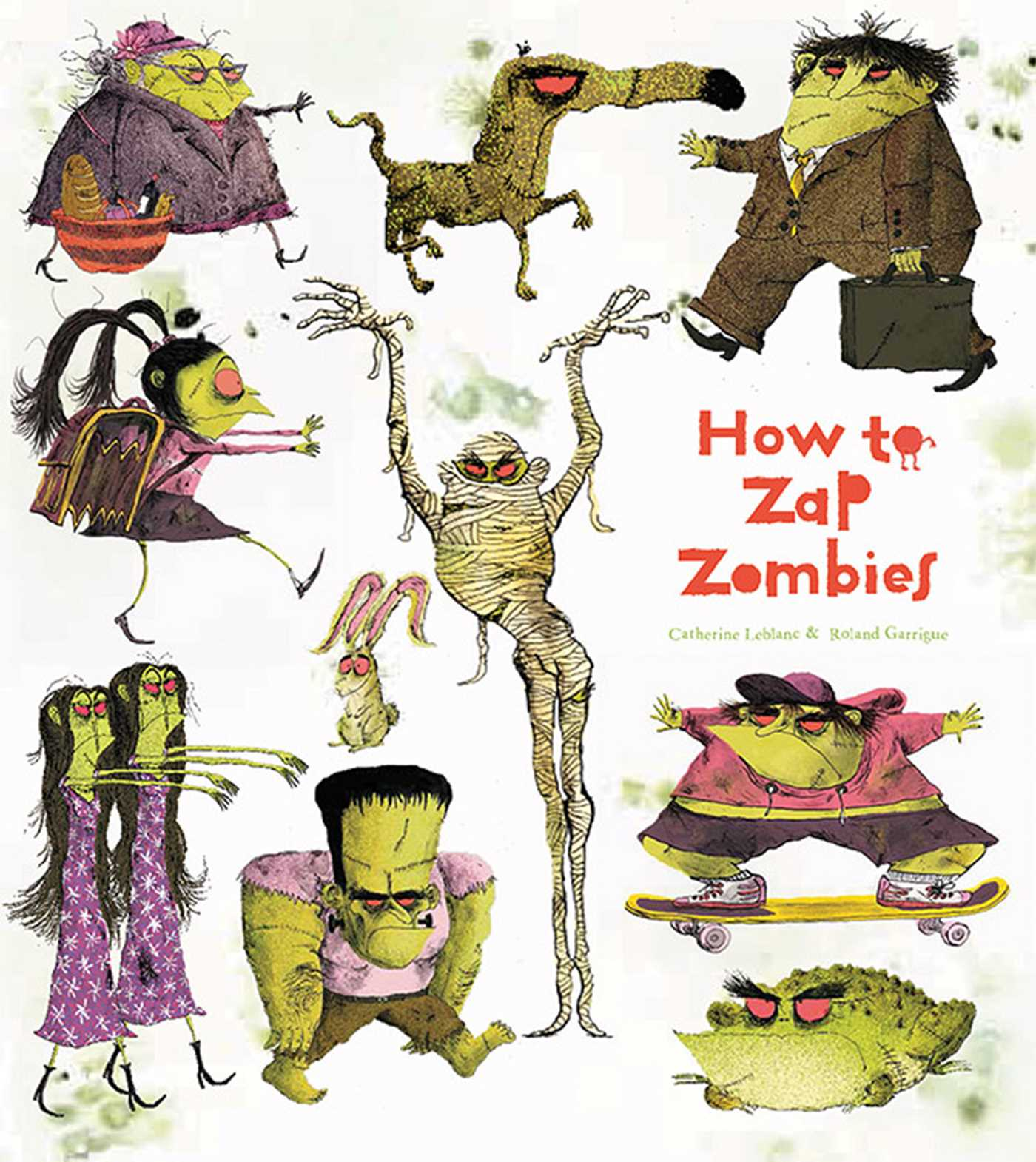 how to zap zombies book by catherine leblanc roland garrigue