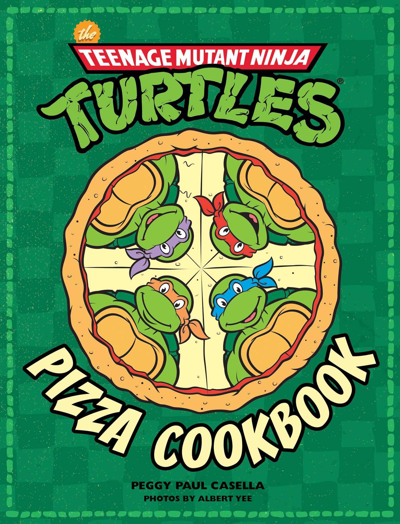 The teenage mutant ninja turtles pizza cookbook 9781608878314 hr