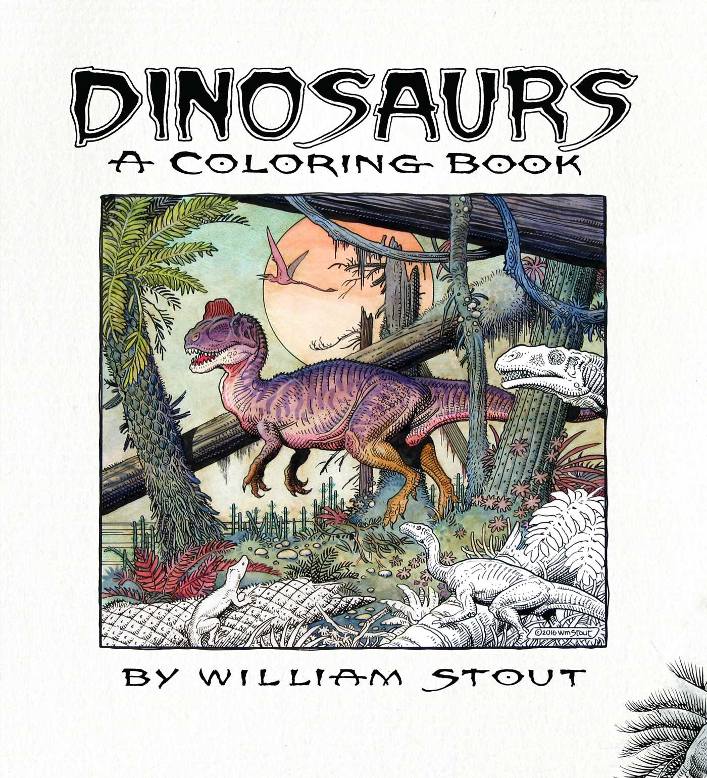 Dinosaurs A Coloring Book By William Stout 9781608878642 Hr