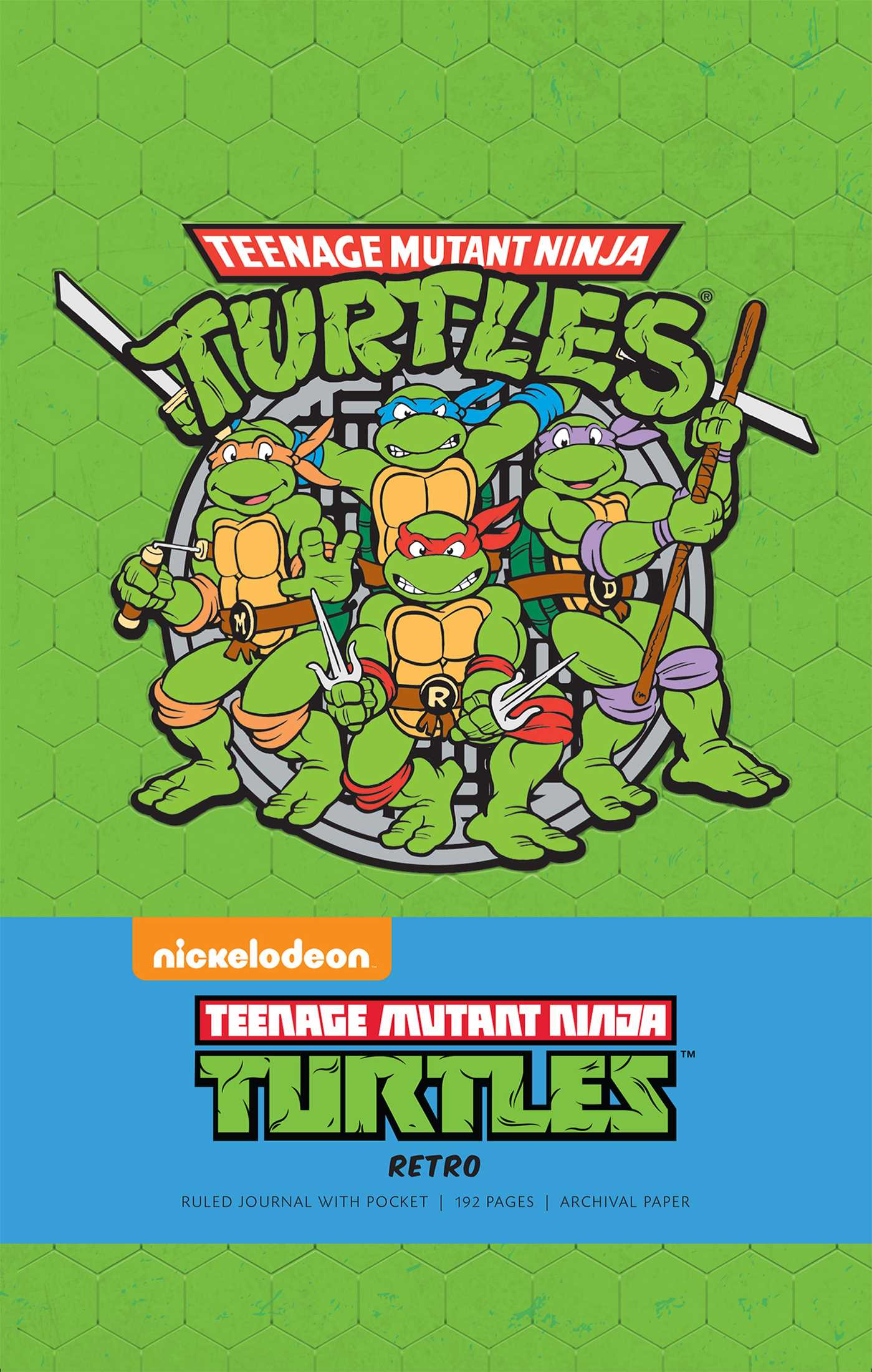 Teenage Mutant Ninja Turtles Retro Hardcover Ruled Journal Book By Insight Editions Official Publisher Page Simon Schuster Canada