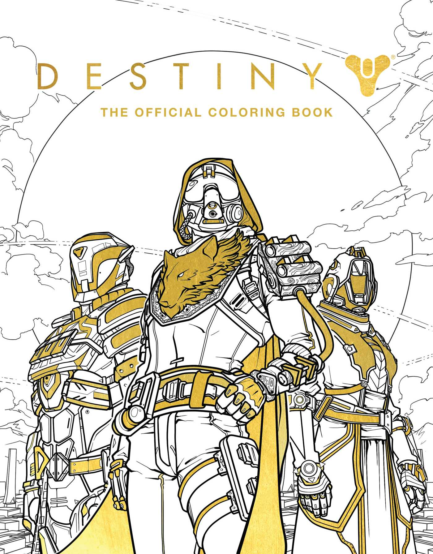 Destiny The Official Coloring Book Book By Bungie Ze Carlos