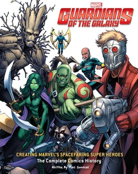 guardians of the galaxy creating marvel s spacefaring super heroes