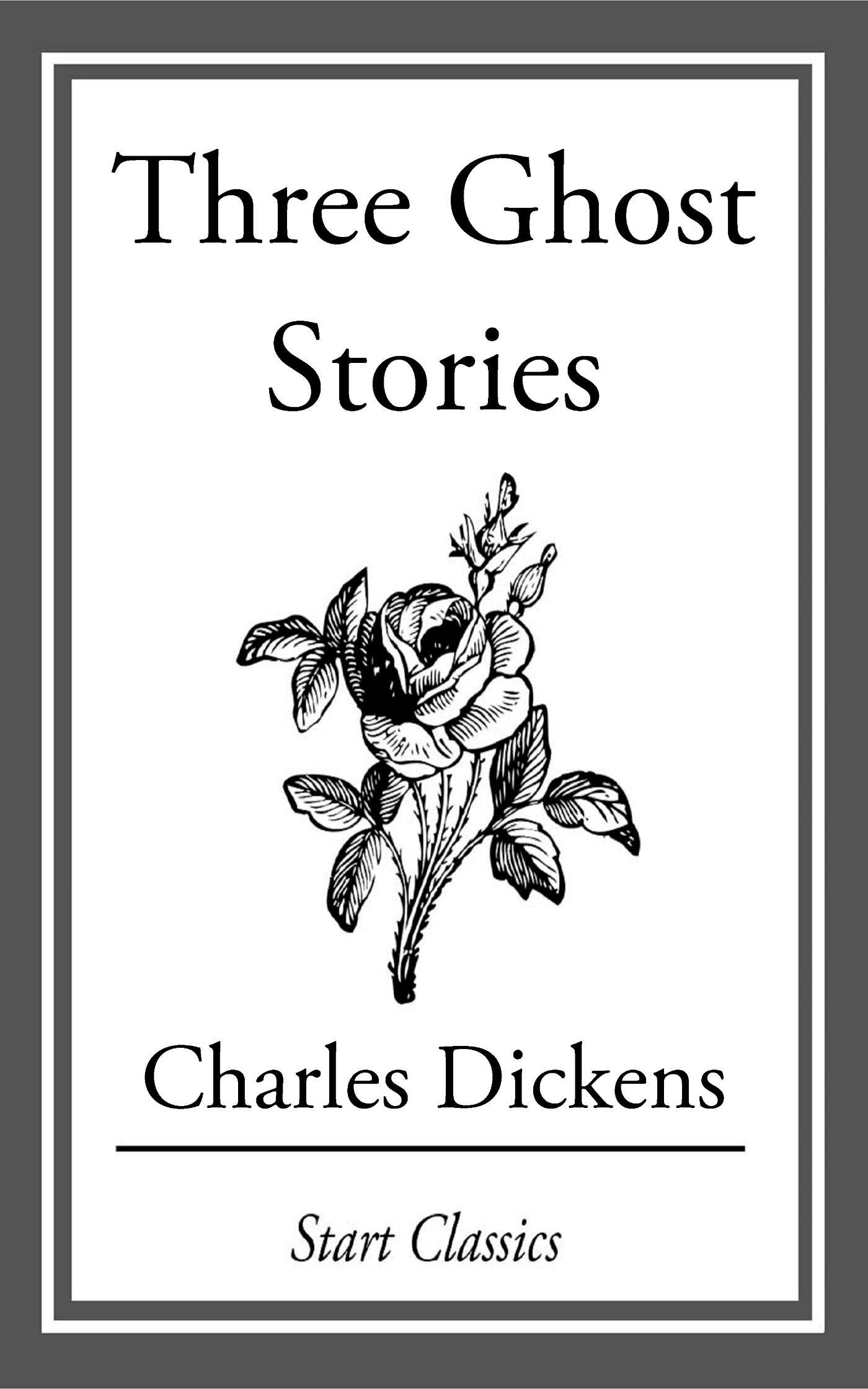 Three Ghost Stories eBook by Charles Dickens | Official Publisher