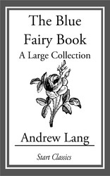 The blue fairy book ebook by andrew lang official publisher page the blue fairy book fandeluxe Image collections
