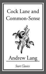 Cock Lane and Common Sense