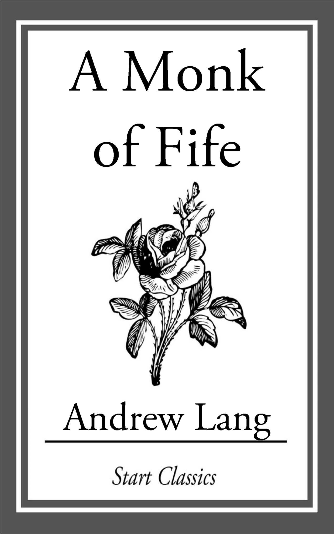 A monk of fife ebook by andrew lang official publisher page a monk of fife 9781609776688 hr fandeluxe Image collections