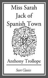 Miss Sarah Jack of Spanish Town