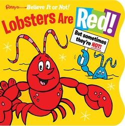 Ripley's Believe It or Not! Lobsters Are Red