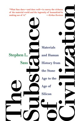 The Substance of Civilization   Book by Stephen L  Sass