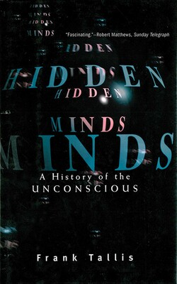 hidden minds book by f r tallis official publisher page