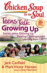 Chicken Soup for the Soul: Teens Talk Growing Up