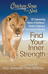 Chicken Soup for the Soul: Find Your Inner Strength