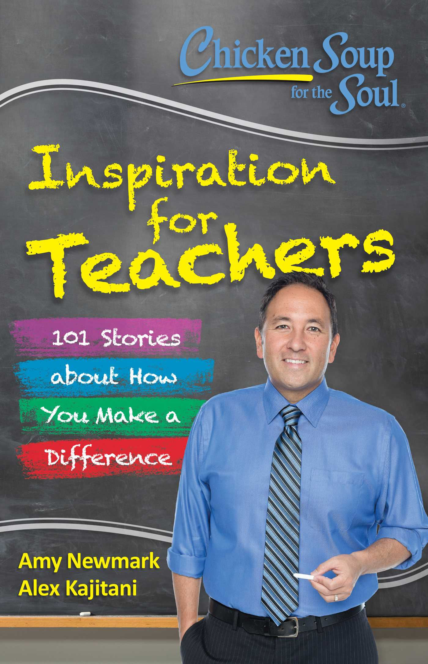 Chicken soup for the soul inspiration for teachers 9781611592672 hr