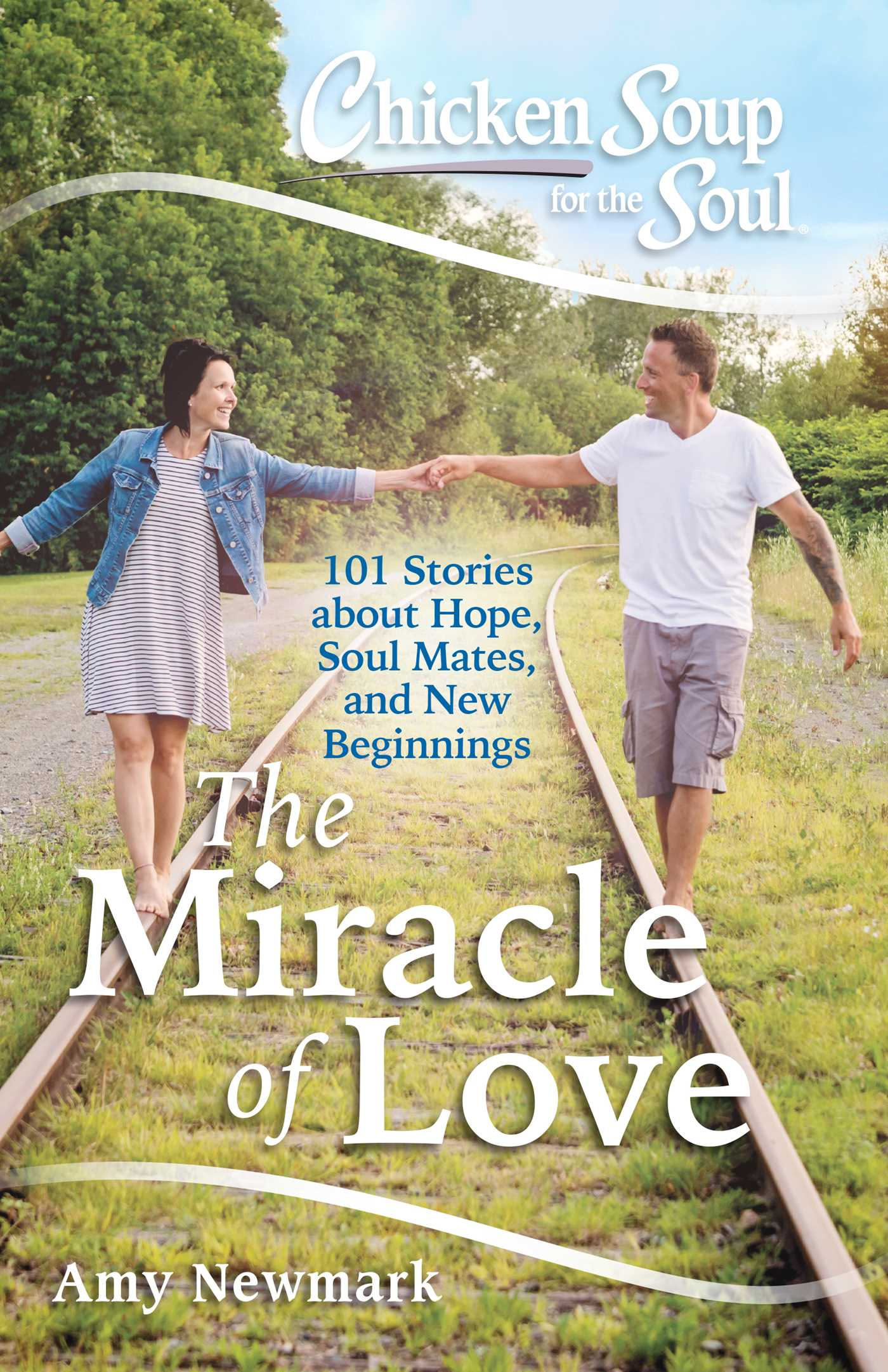 Chicken soup for the soul the miracle of love 9781611599800 hr