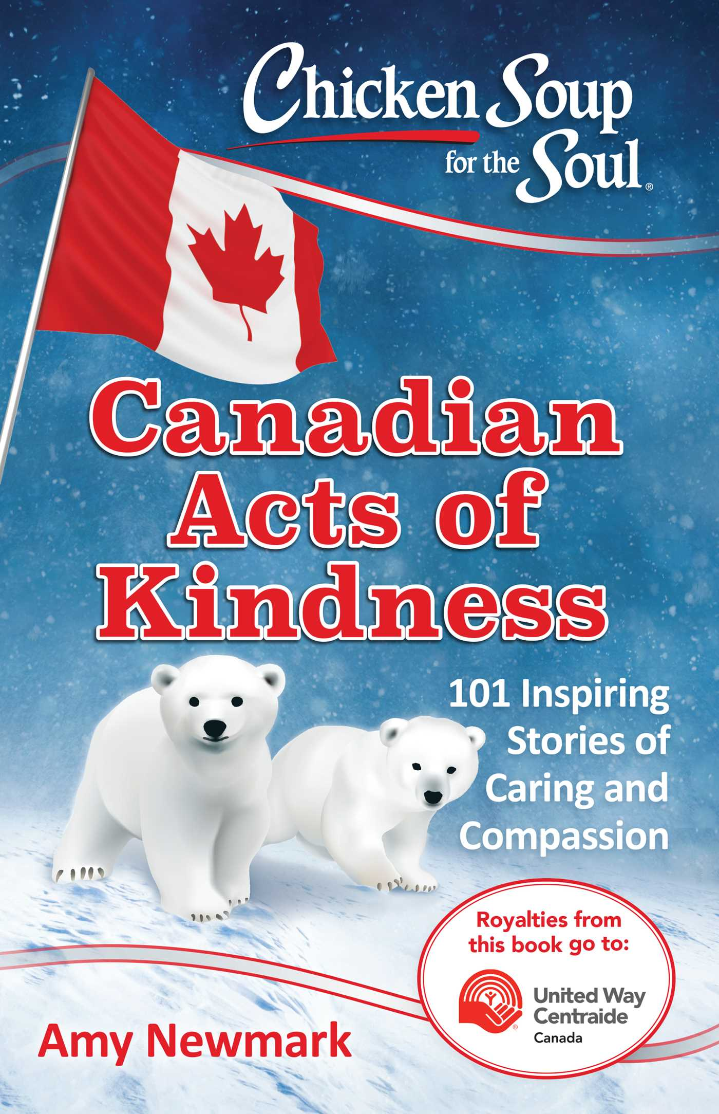 Chicken soup for the soul canadian acts of kindness 9781611599831 hr