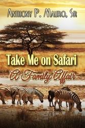 Take Me On A Safari A Family Affair