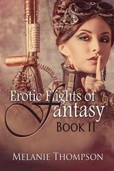 Erotic Flights of Fantasy II