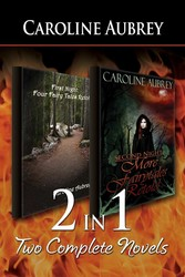 2-in-1: First Night: Four Fairy Tales Retold & Second Night
