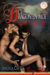 Ce Dragon En Moi: Deux Plus Une