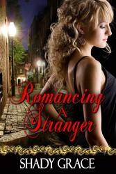 Romancing A Stranger