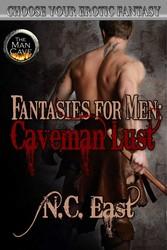 Fantasies for Men: Caveman Lust