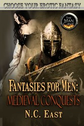 Fantasies For Men: Medieval Conquests