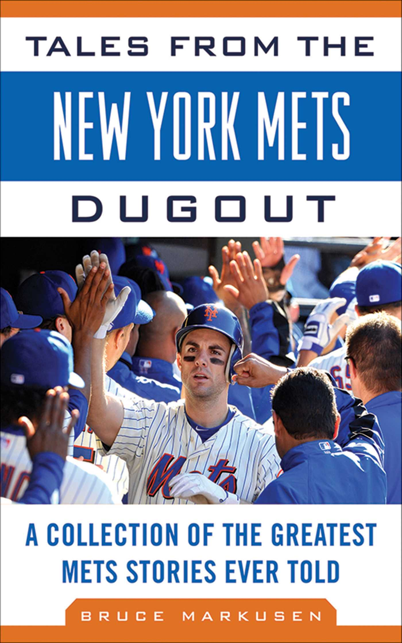 Book Cover Image (jpg): Tales from the New York Mets Dugout