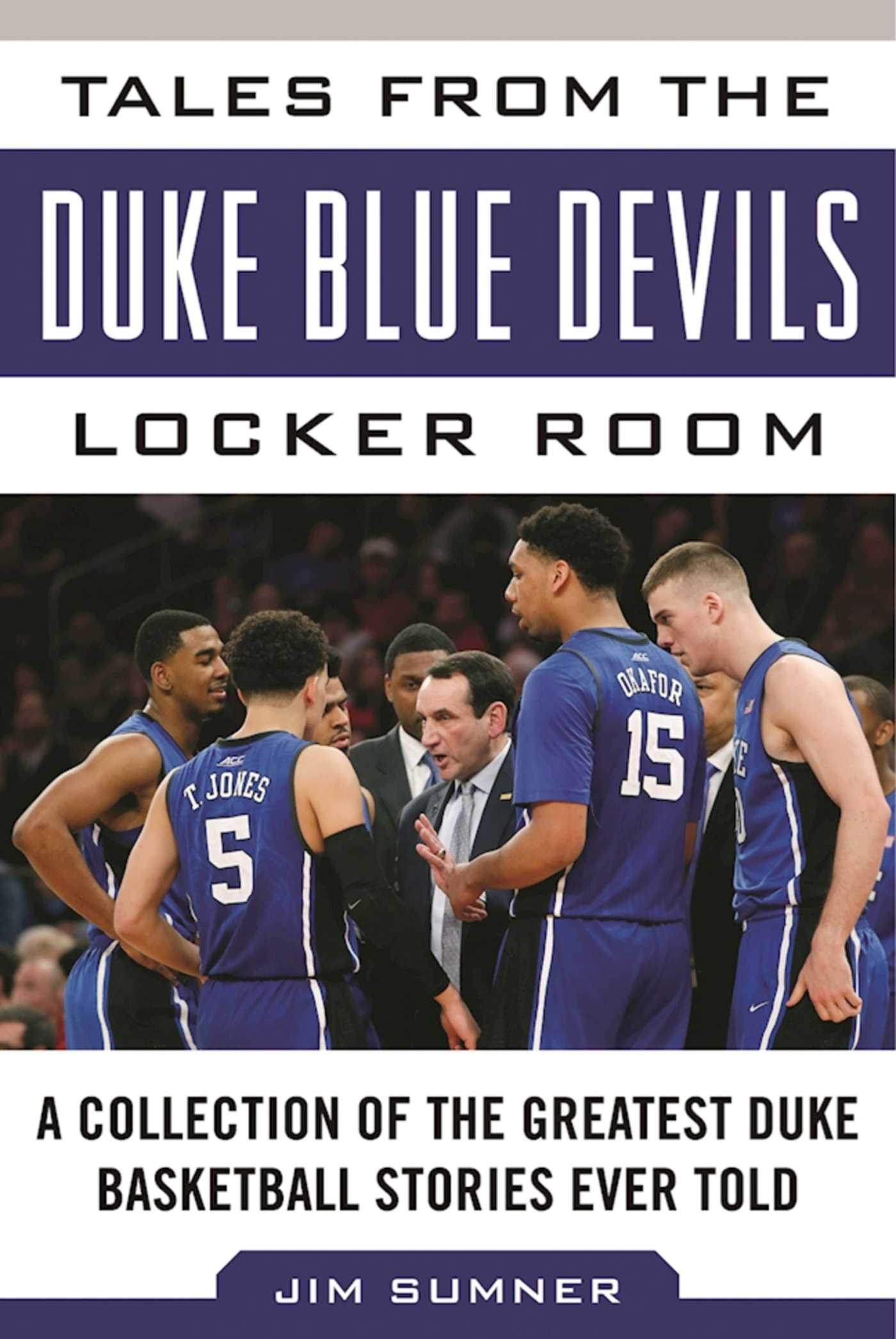 Tales from the Duke Blue Devils Locker Room | Book by Jim Sumner