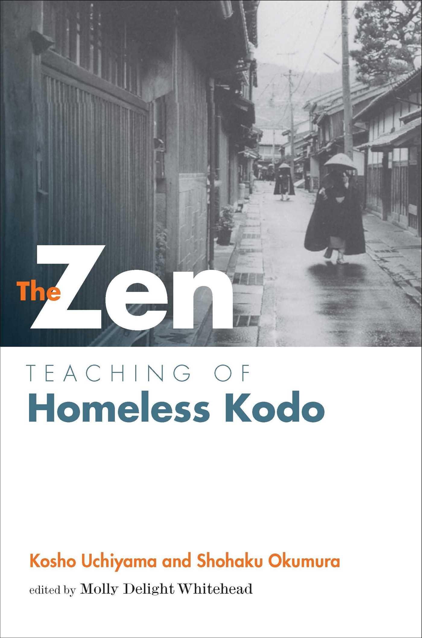 Zen teaching of homeless kodo 9781614290476 hr