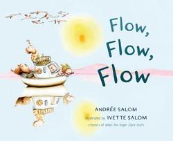 Flow, Flow, Flow