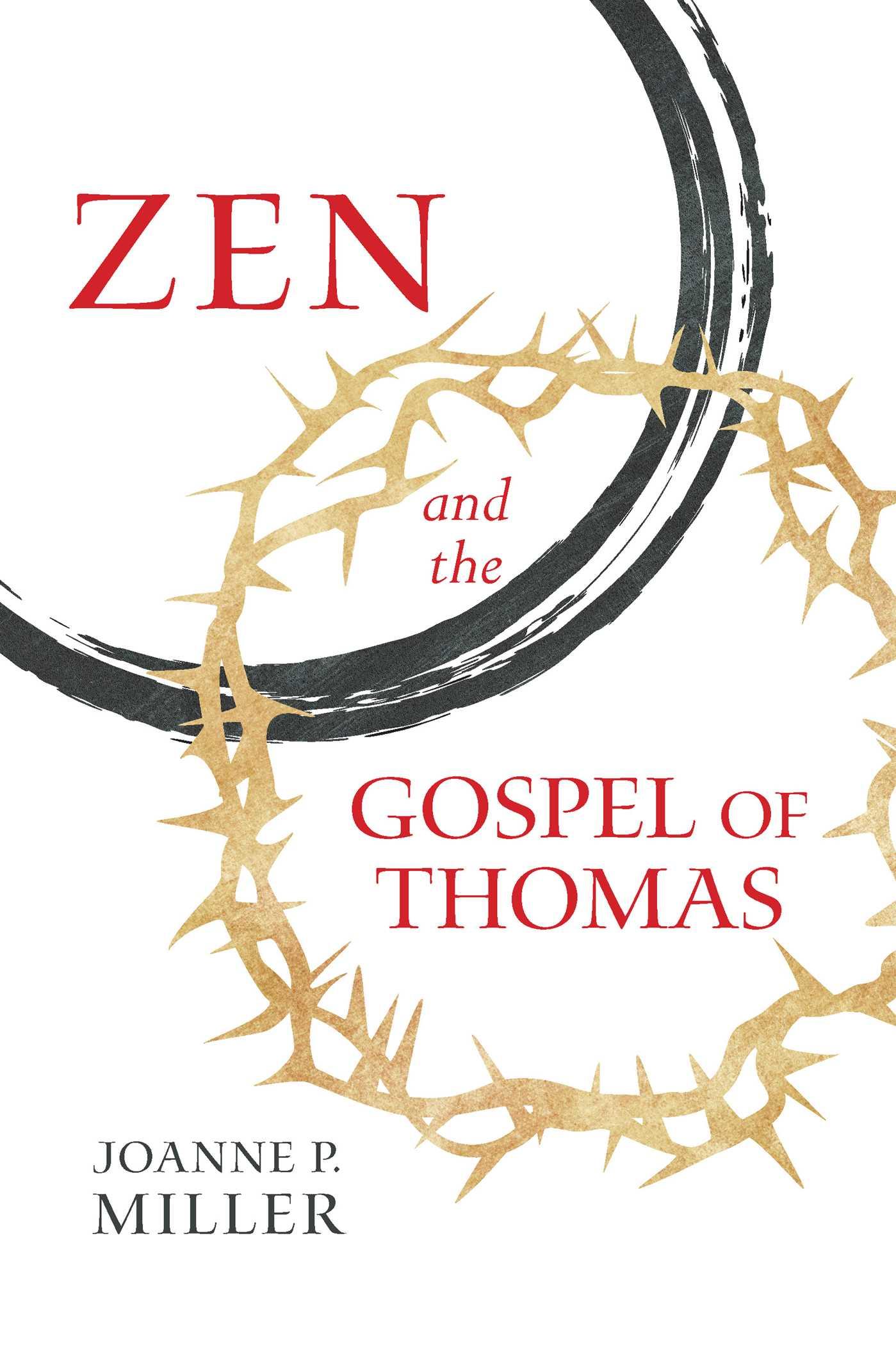 Zen and the gospel of thomas 9781614293651 hr