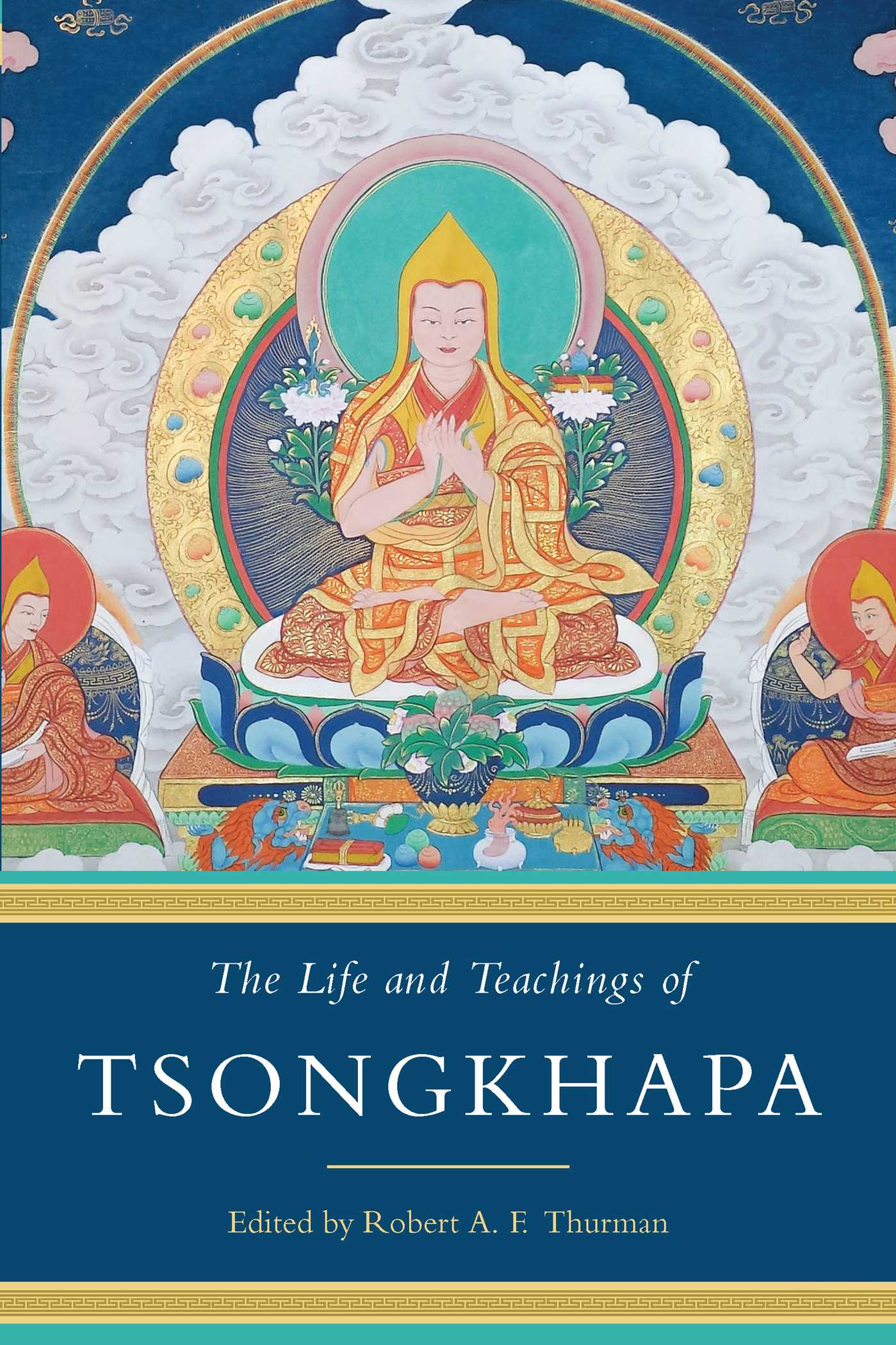 The life and teachings of tsongkhapa 9781614294276 hr