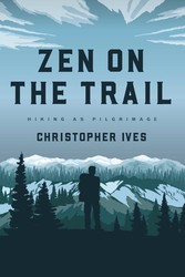 Zen on the Trail