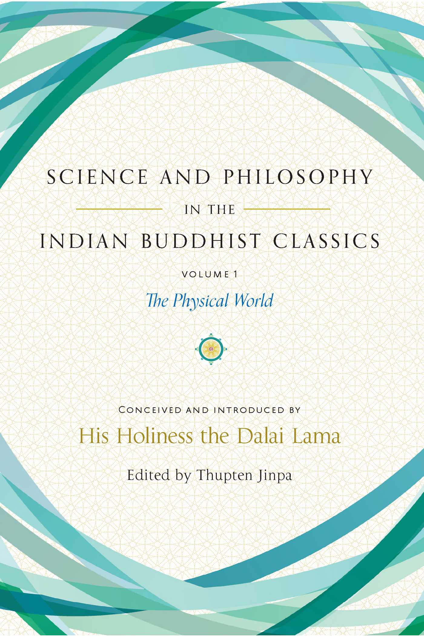 Science and philosophy in the indian buddhist classics vol 1 science and philosophy in the indian buddhist classics 9781614294726 hr fandeluxe Images