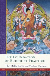 The Foundation of Buddhist Practice