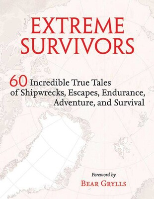 Extreme Survivors | Book by Times Books | Official Publisher
